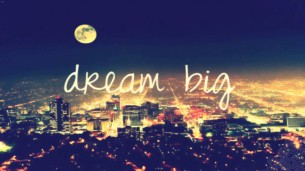 dream-big-1024x576